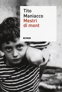 Tito Maniacco - Mestri di Mont